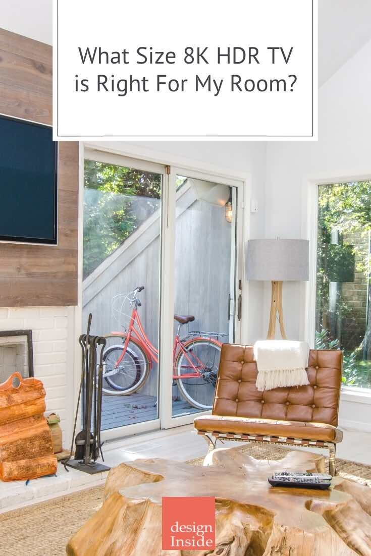What Size 8k Hdr Tv Is Right For My Room Design Inside