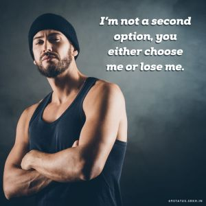 Attitude Images Im not a second option you either choose me or lose me full HD free download.