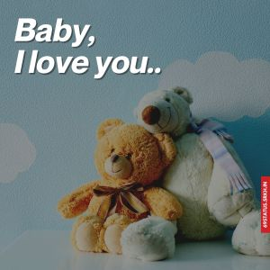 Baby I Love You images hd full HD free download.