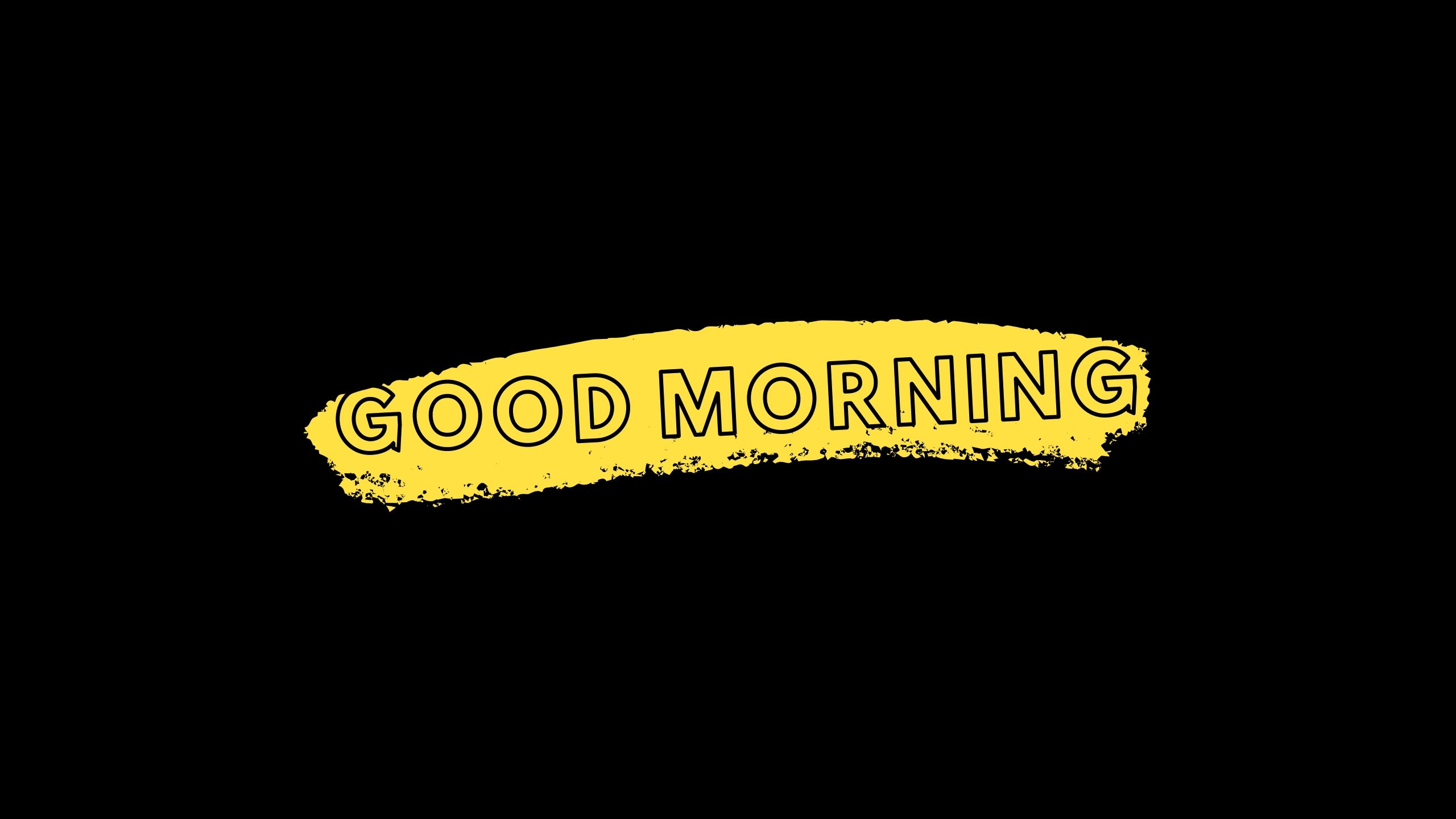 Good Morning Image Black Yellow full HD free download.