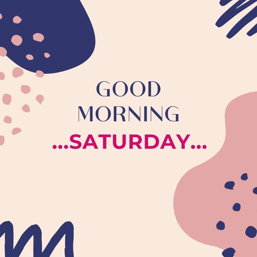 Good Morning Saturday Image Hd 3 full HD free download.