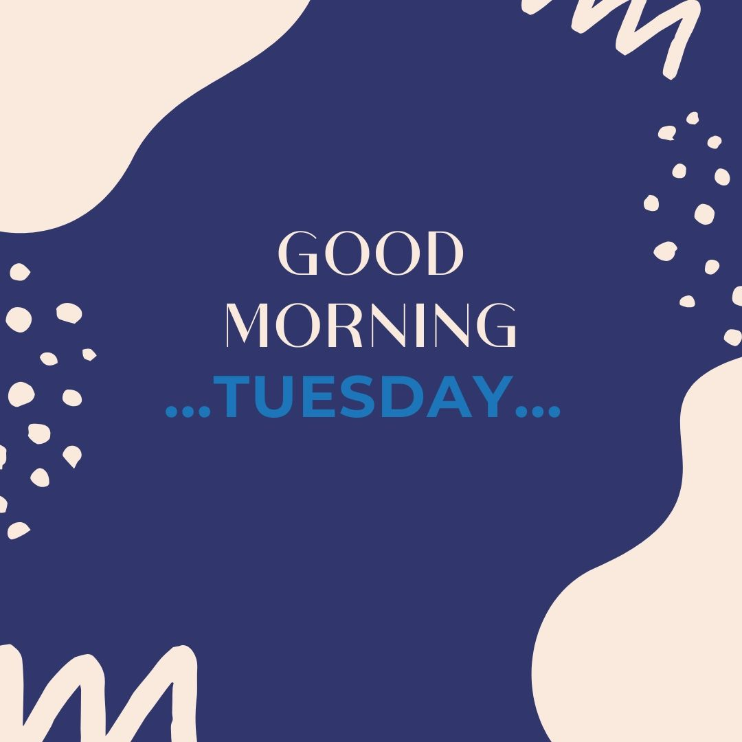 Good Morning Tuesday Image Hd 2 full HD free download.
