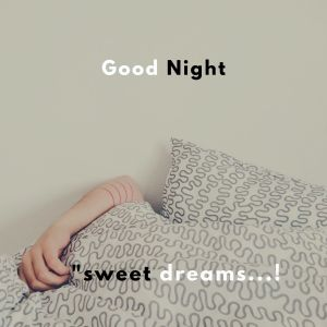 Good Night Sweet Dreams Pic full HD free download.