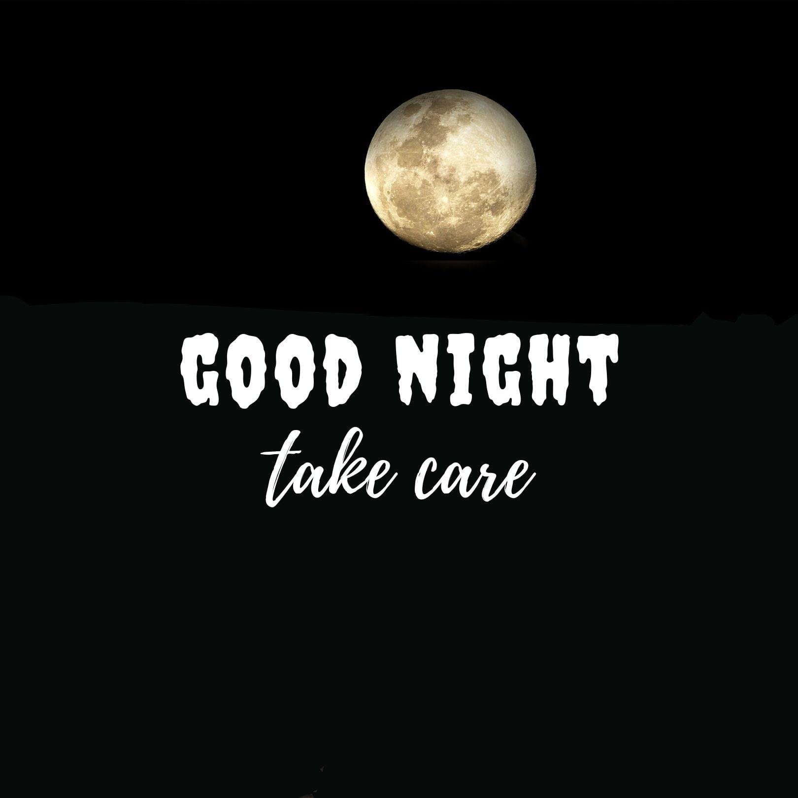 Good Night take care pic hd full HD free download.