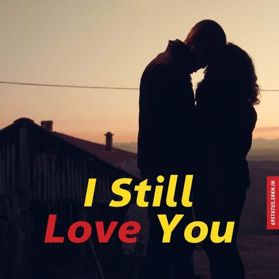 I still love you images