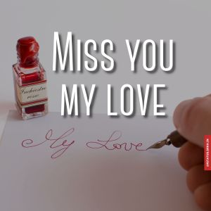 Images of miss you my love full HD free download.