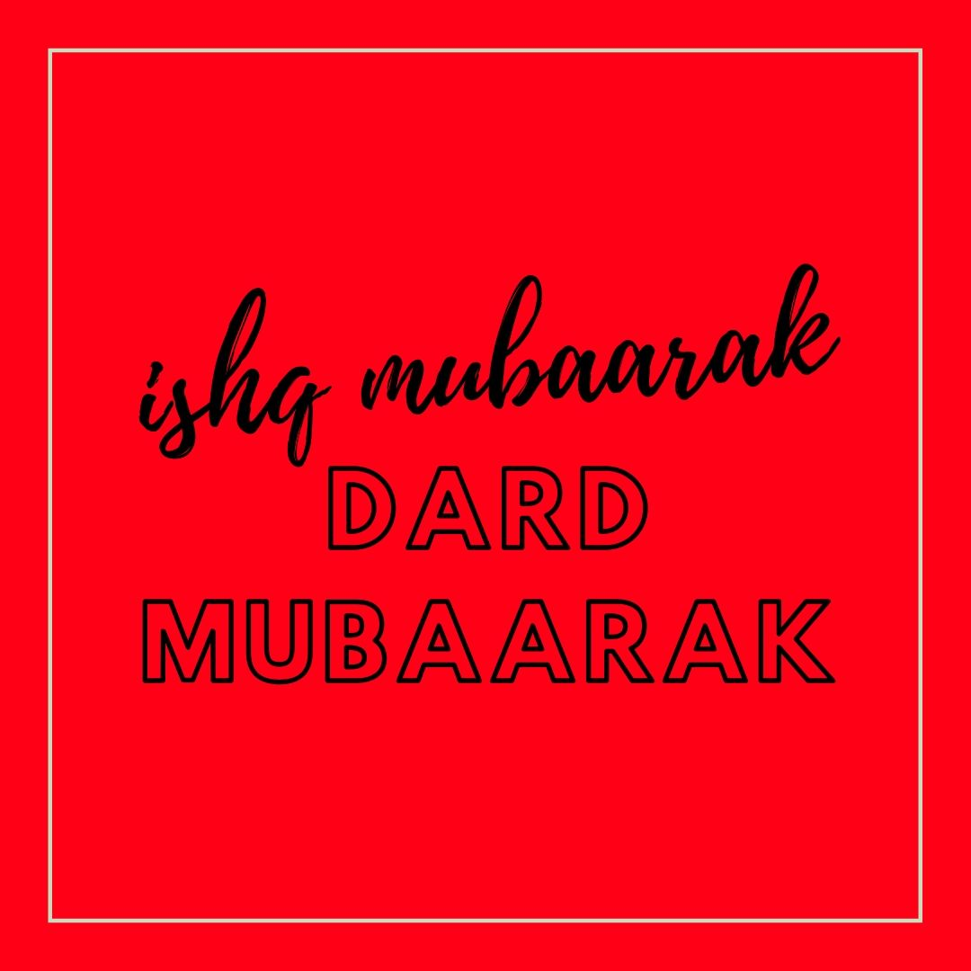 Ishq Mubarak Dard Mubarak Dp image full HD free download.