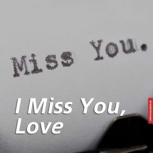Love i miss you images full HD free download.