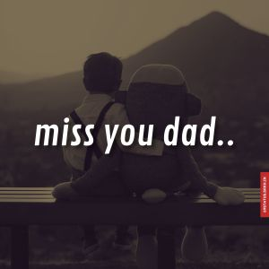 Miss you dad images full HD free download.