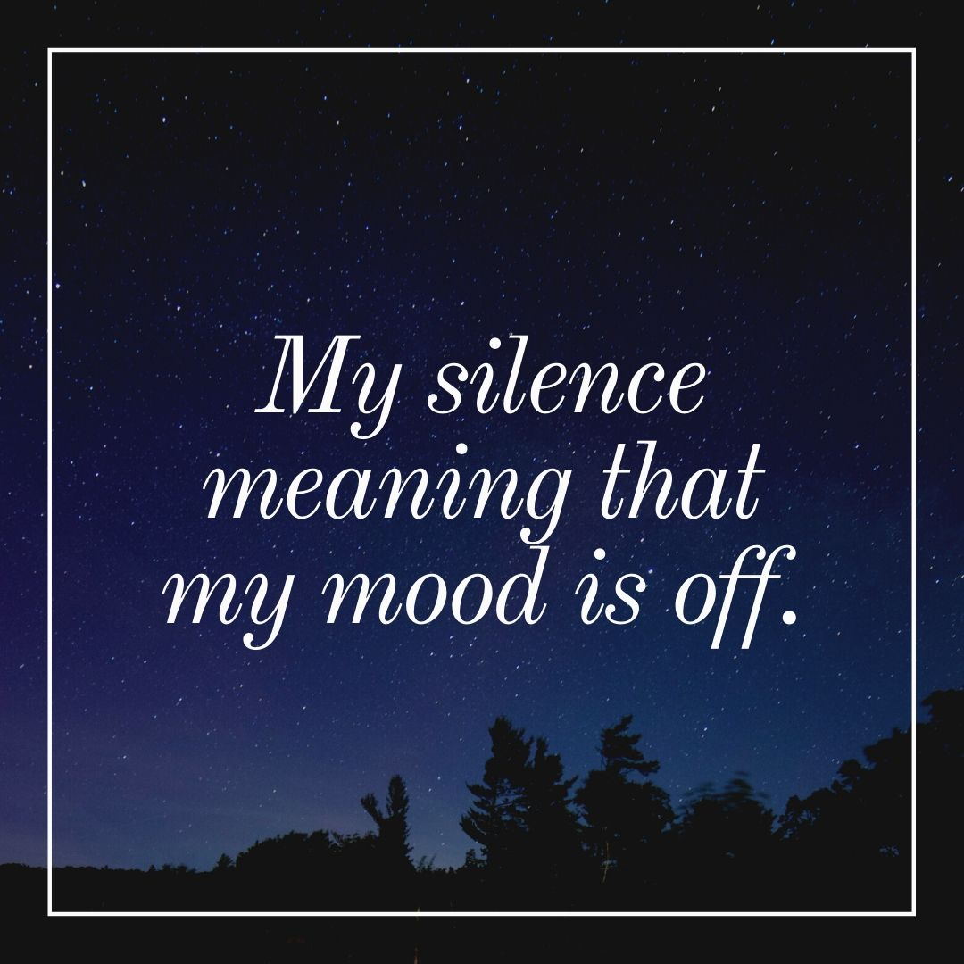 My silence meaning that my mood is off WhatsApp Dp Image full HD free download.