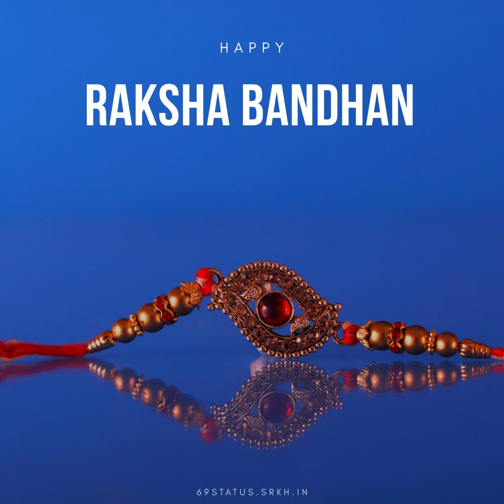 Raksha Bandhan Ki Images full HD free download.