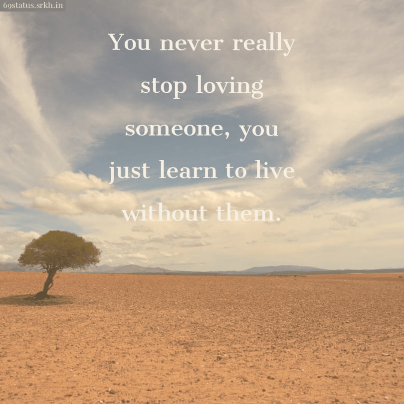 Sad Quotes pic hd living without love full HD free download.