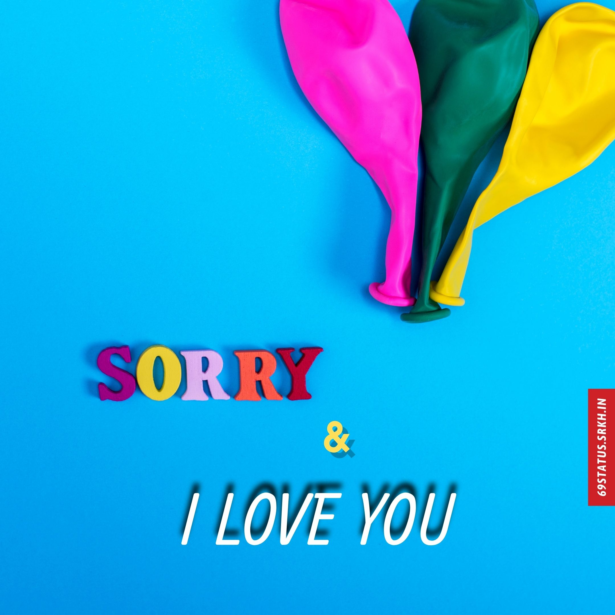 Sorry I Love You images full HD free download.