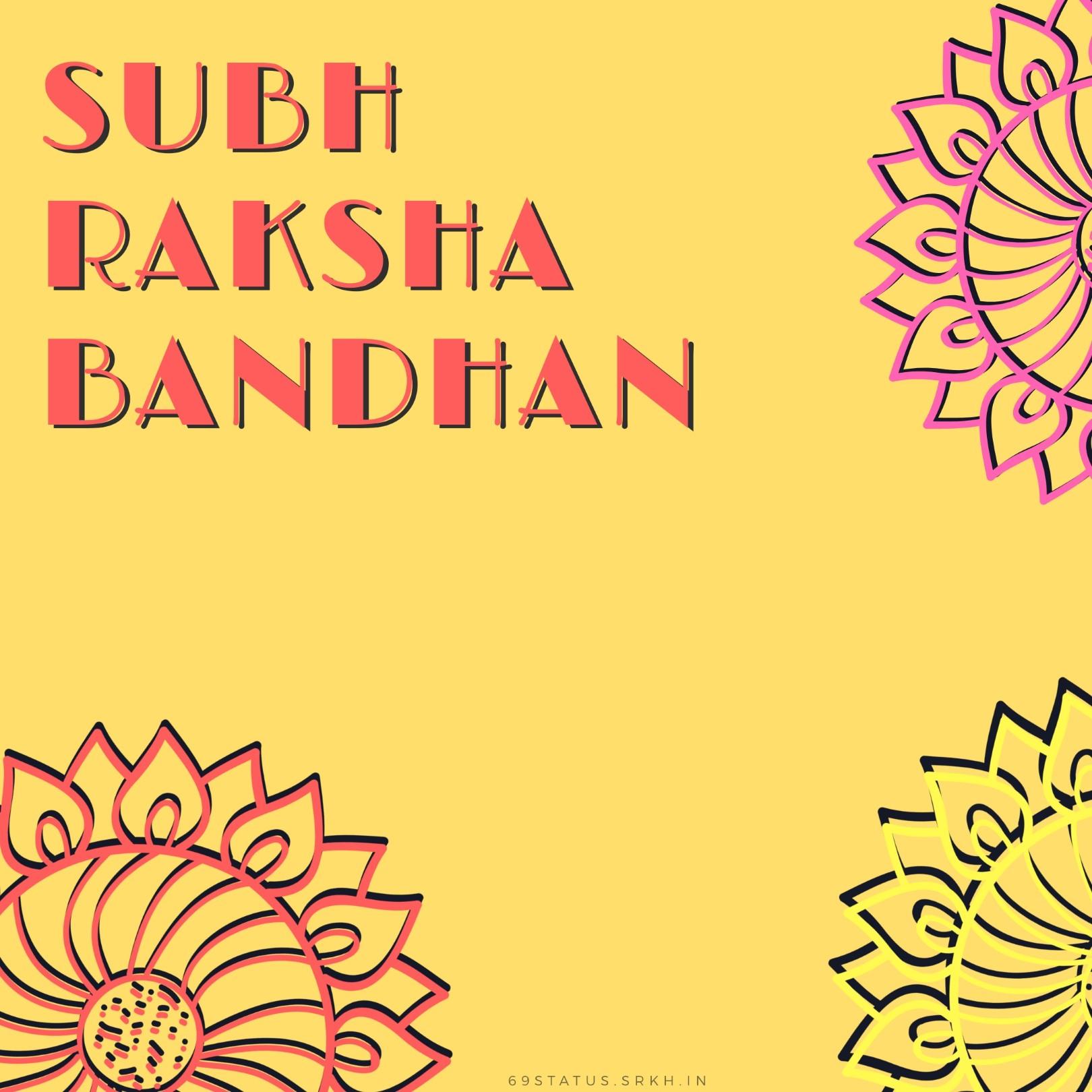 Subh Raksha Bandhan Images full HD free download.