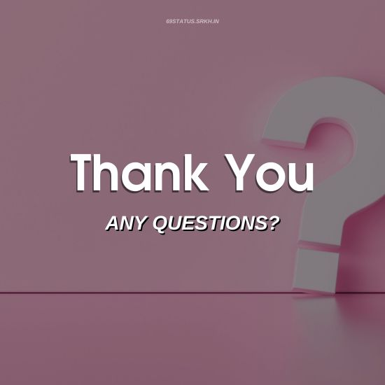Thank You Any Questions Images HD