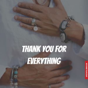 Thank You for Everything Images HD full HD free download.