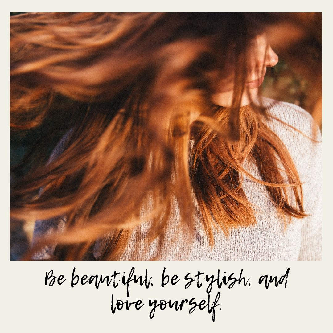 Whatapp Dp Be beautiful be stylish and love yourself 1 full HD free download.