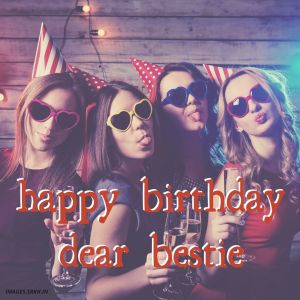 Happy Birthday Bestie Images full HD free download.