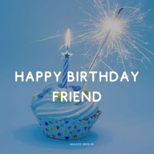 Happy Birthday Friend Images full HD free download.