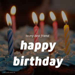 Happy Birthday Images For Best Friend full HD free download.