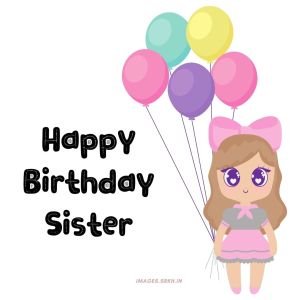 Happy Birthday Images For Sister full HD free download.