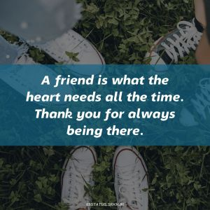 Thank You Images for Friends A friend is what the heart needs all the time Thank you for always being there full HD free download.
