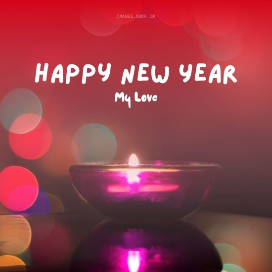 Happy New Year My Love