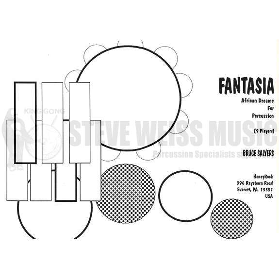 Fantasia: African Dreams for Percussion by Bruce Salyers