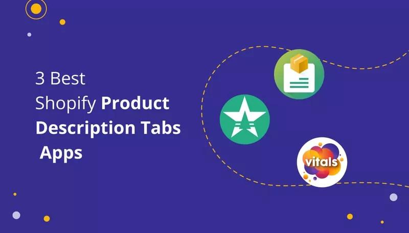 3 Best Shopify Product Description Apps