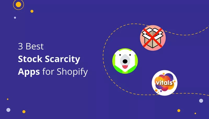 3 Great Stock Scarcity Shopify Apps
