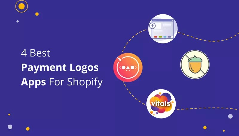 4 Best Payment Logo Apps for Shopify