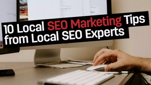 10 Local SEO Marketing Tips