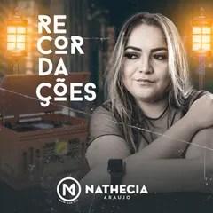 Nathecia Araujo – Os Corações Não São Iguais (Letra)