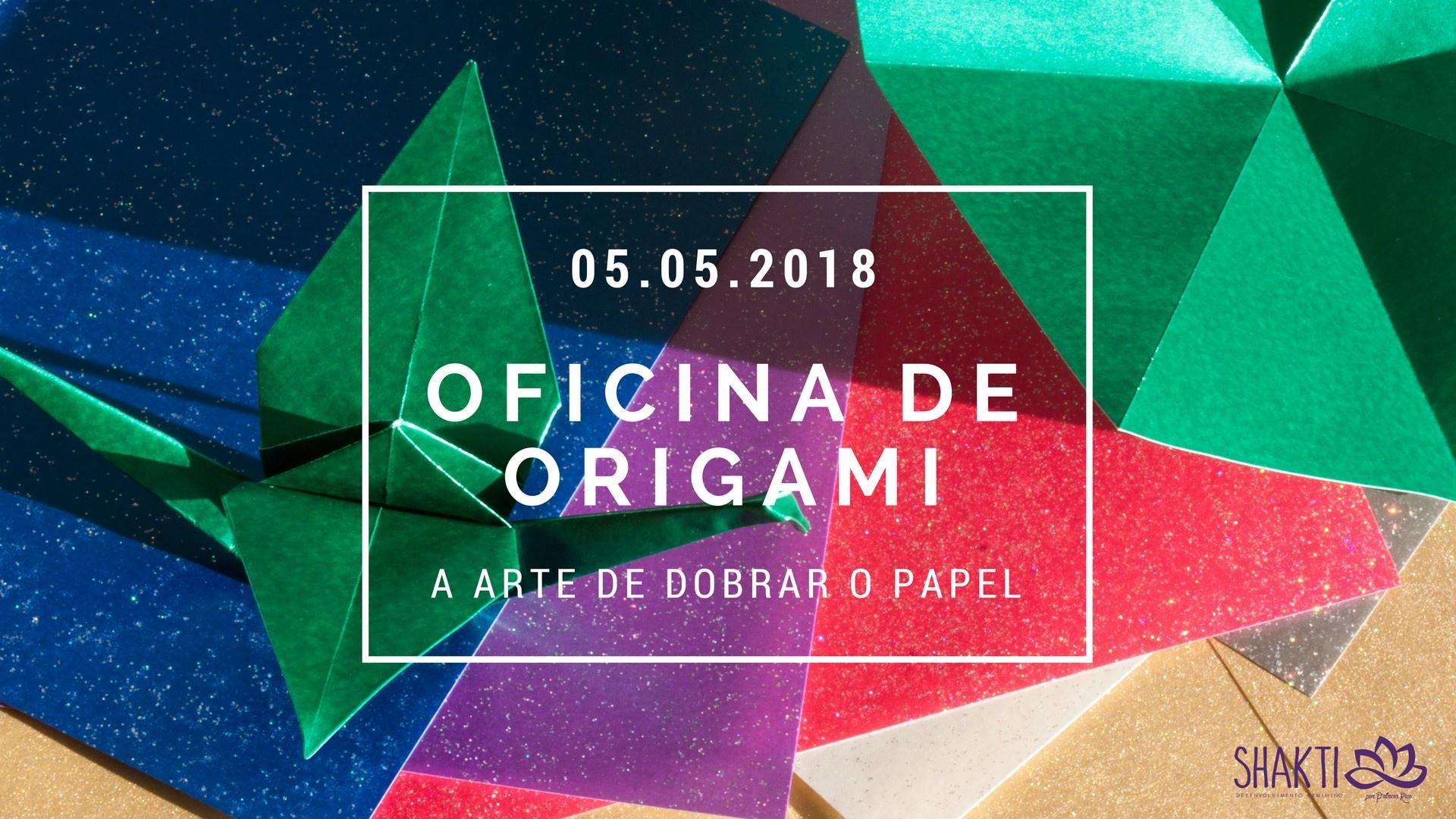 Oficina de Origami a arte de dobrar o papel  Sympla