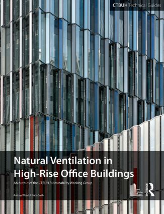 Guide To Natural Ventilation in High Rise Office Buildings Paperback  Routledge