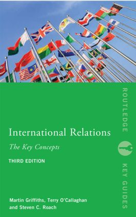 International Relations The Key Concepts 3rd Edition Paperback  Routledge