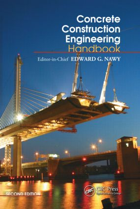 Concrete Construction Engineering Handbook 2nd Edition eBook  Routledge