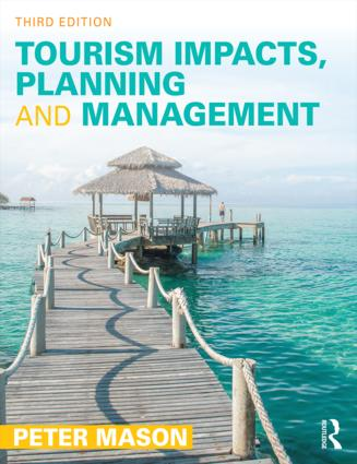 Tourism Impacts Planning and Management 3rd Edition Paperback  Routledge