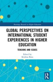 Global Perspectives on International Student Experiences in Higher Education: Tensions and Issues (Hardback) book cover