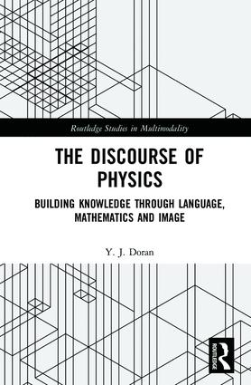 The Discourse of Physics: Building Knowledge through