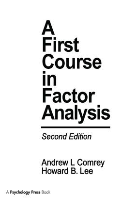 A First Course in Factor Analysis: 2nd Edition (Paperback