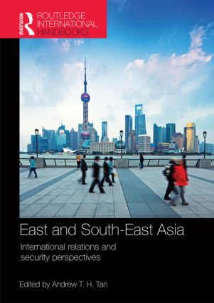 East and SouthEast Asia International Relations and