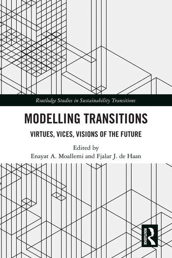 Modelling Transitions: Virtues, Vices, Visions of the