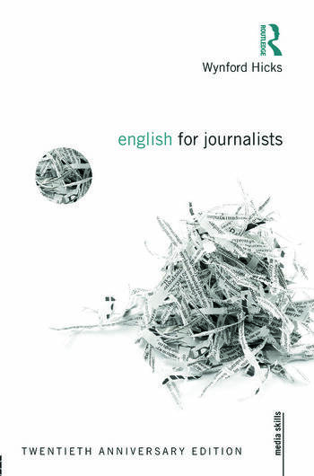 English for Journalists: Twentieth Anniversary Edition