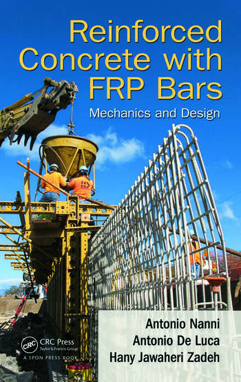 Reinforced Concrete with FRP Bars Mechanics and Design