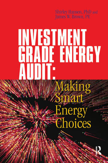 Investment Grade Energy Audit  CRC Press Book
