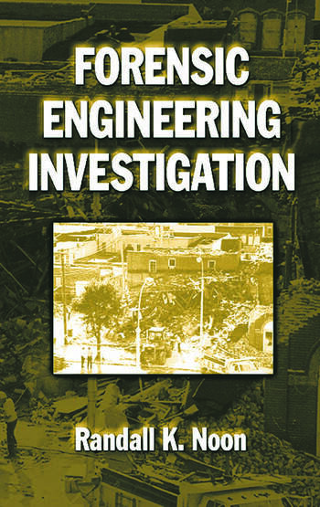 Forensic Engineering Investigation  CRC Press Book