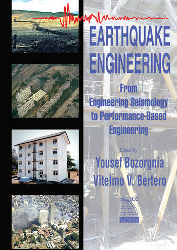 Earthquake Engineering From Engineering Seismology to