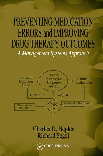 Preventing Medication Errors And Improving Drug Therapy