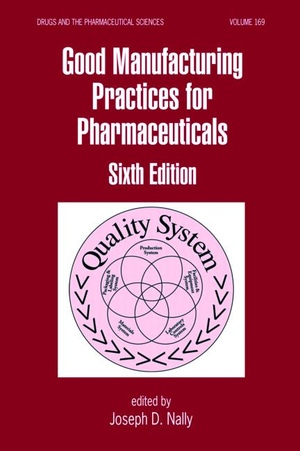 Good Manufacturing Practices For Pharmaceuticals CRC